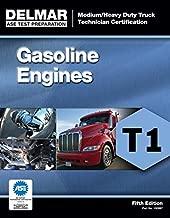 ASE Test Preparation - T1 Gasoline Engines (Ase Test Preparation Medium-Heavy Truck Certification Series): Medium-Heavy Truck Certification Series)
