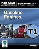 ASE Test Preparation - T1 Gasoline Engines (Ase Test Preparation: Medium-heavy Truck Certification Series)
