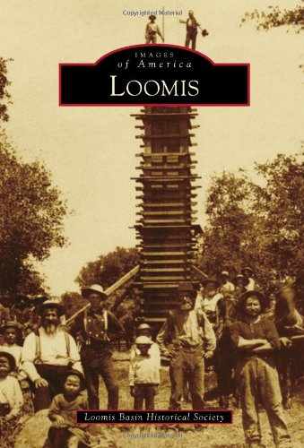 Loomis (Images of America)