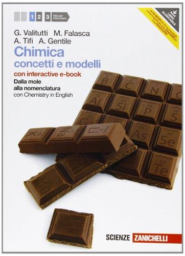 Chimica. Concetti e modelli. Con Chemistry in english. Con interactive e-book. Per le Scuole superiori. Con espansione online (Vol. 1)
