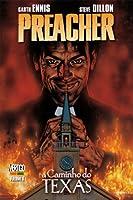 Preacher - A Caminho do Texas - Volume 1