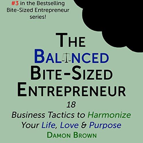 The Balanced Bite-Sized Entrepreneur audiobook cover art