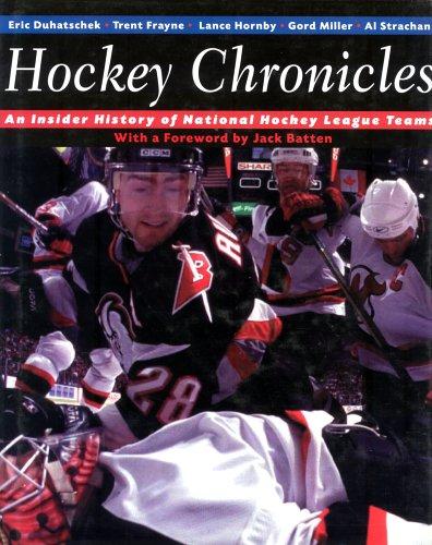 Hockey Chronicles: An Insider History of National Hockey League Teams