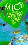 Mice of the Westing Wind Book Two