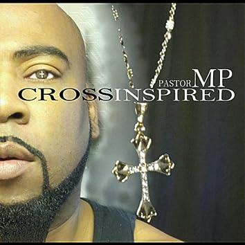 Pastor M P: Cross Inspired