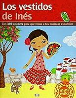 Los vestidos de Inés (Spanish Edition)
