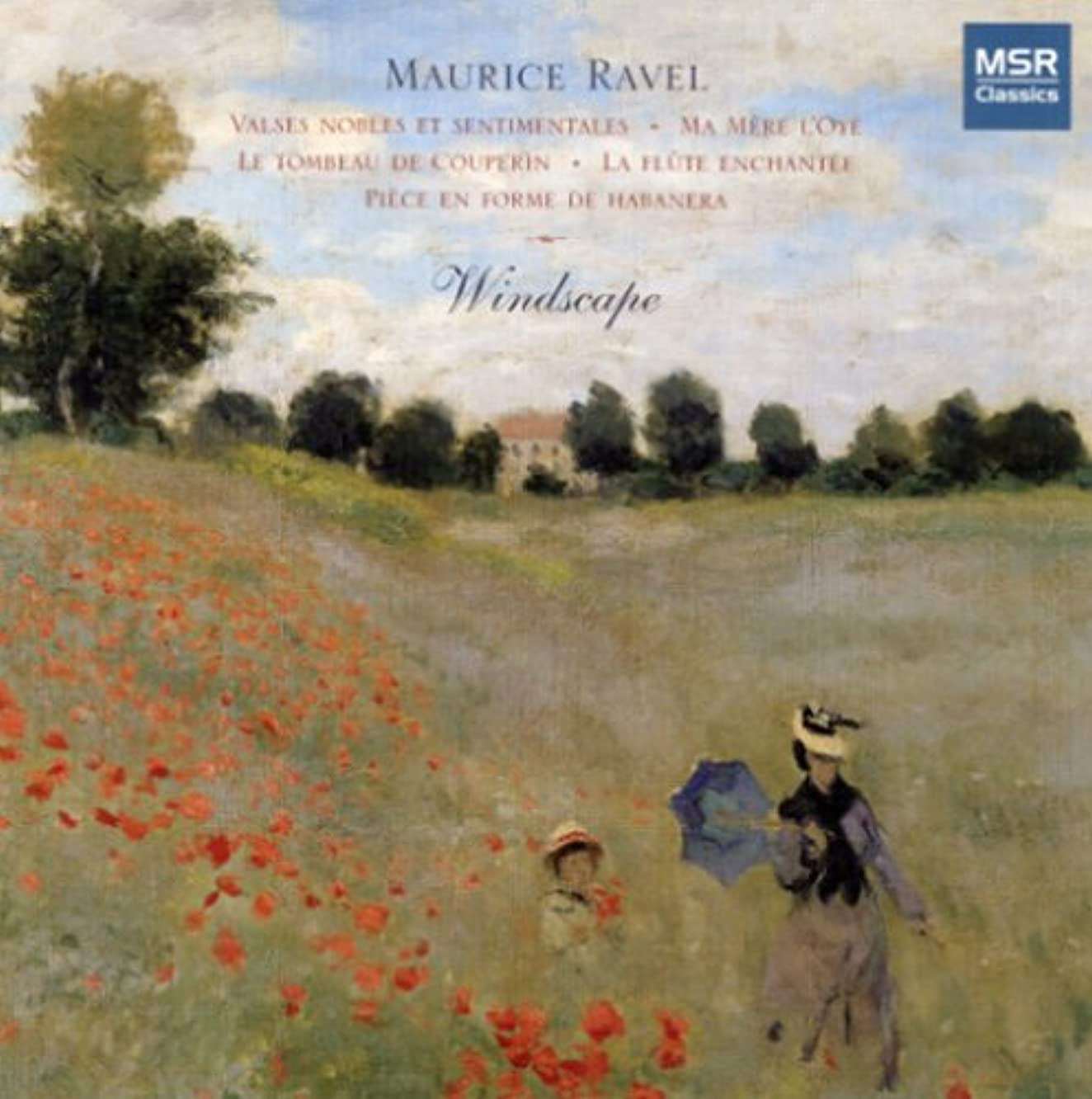 Ravel: Transcriptions for Wind Quintet Windscape