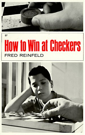 Compare Textbook Prices for How to Win at Checkers  ISBN 9780879800680 by Reinfeld, Fred