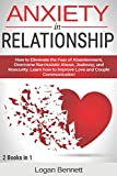 Best Breakup Books - Anxiety in Relationship: How to Eliminate the Fear Review