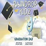 Raindrop Kidz: Graduation Day