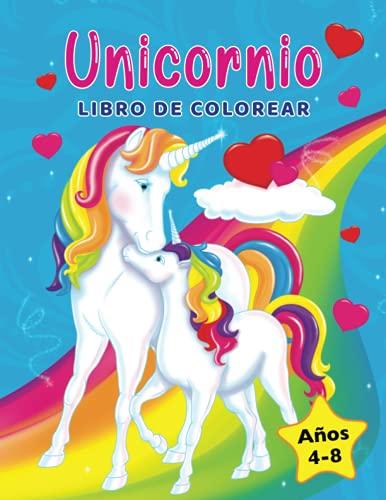 Unicornios libro de colorear: Para niños de 4 a 8 años (Libros para colorear niños)