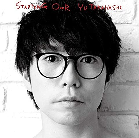 [Album]STARTING OVER – 高橋優[FLAC + MP3]