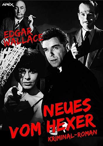 Download NEUES VOM HEXER: Edgar-Wallace-Werkausgabe, Band 5 (German Edition) B06XNQJDJH