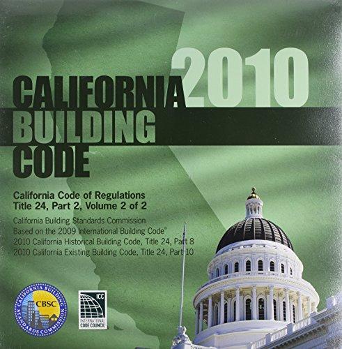 2010 California Building Code, Title 24, Part 2, Volume 1 & 2