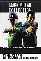 Mark Millar Collection: Bd. 7: Kingsman: The Secret Service