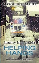 Jimmy in Canada: Helping Hands