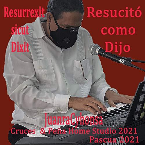 Resurrexit sicut Dixit/Resucitó como Dijo