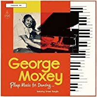 Plays Music For Dancing by George Moxey & Ernest Ranglin