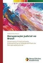 Recuperação Judicial no Brasil: Governança, Financiamento Extraconcursal e Votação do Plano de Recuperação Judicial. (Portuguese Edition)