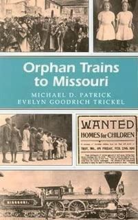 Orphan Trains to Missouri (Missouri Heritage Readers)