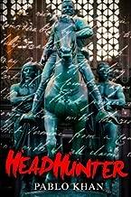 Head Hunter by Pablo Khan (2016-03-22)