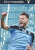 Ciro Immobile: Taccuino di Calcio I Lazio Roma