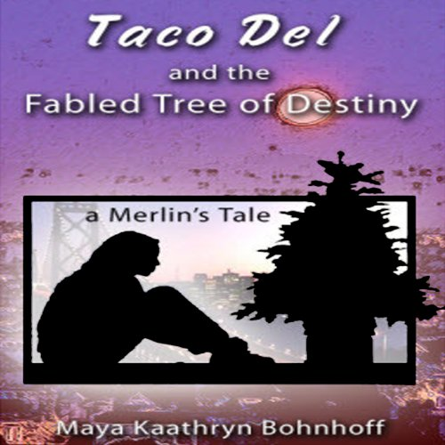 Taco Del and the Fabled Tree of Destiny audiobook cover art