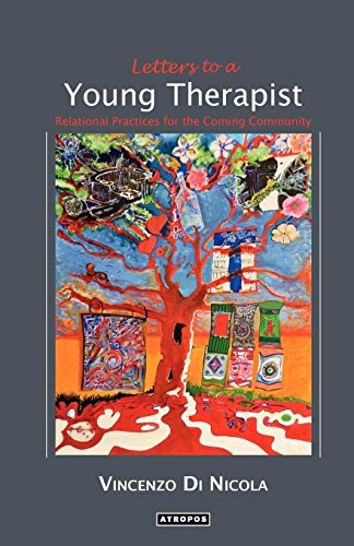 Letters to a Young Therapist: Relational Practices for the Coming Community