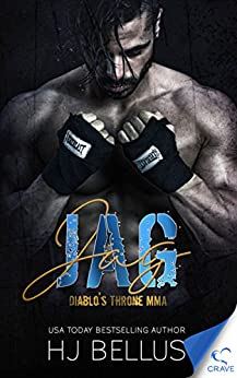 Jag (Diablo's Throne MMA Book 2) by [HJ Bellus]