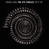 Fossil Fuel : The XTC Singles Collection 1977-1992 [Import anglais]