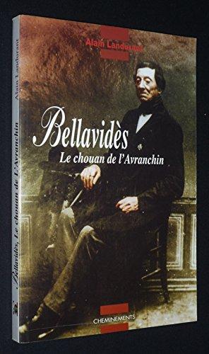 Bellavidès : Le Chouan de l'Avranchin