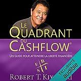 Le Quadrant du Cashflow - Un guide pour atteindre la liberté financière - Format Téléchargement Audio - 19,95 €