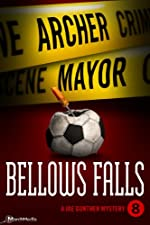 Bellows Falls (Joe Gunther Mysteries Book 8)
