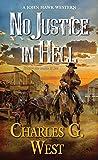 No Justice in Hell (A John Hawk ...