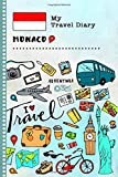 Monaco My Travel Diary: Kids Guided Journey Log Book 6x9 - Record Tracker Book For Writing, Sketching, Gratitude Prompt - Vacation Activities Memories Keepsake Journal - Girls Boys Traveling Notebook