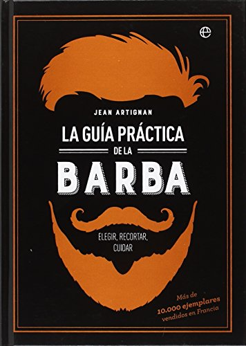 La guía práctica de la barba (Fuera de colección)