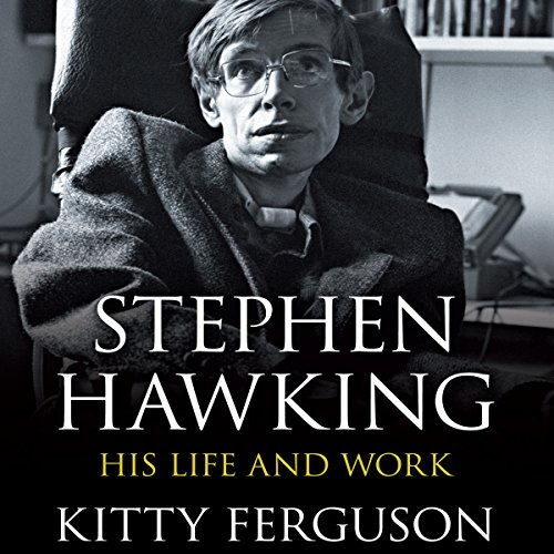 Stephen Hawking: His Life and Work audiobook cover art