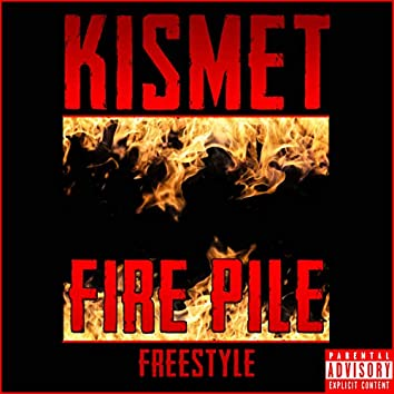 Fire Pile (Freestyle)