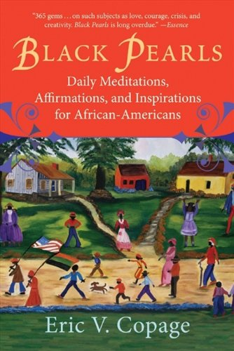 Black Pearls: Daily Meditations, Affirmations, and Inspirations for African-Americans (English Edition)