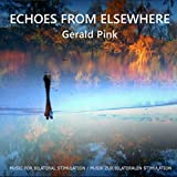 Echoes from Elsewhere - Music for Bilateral Stimulation
