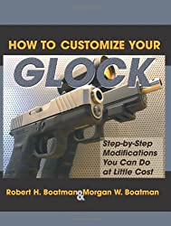 Book Review: How to Customize Your Glock