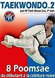 Taekwondo - Vol. 2 : 8 Poomsae du débutant à la ceinture noire [Francia] [DVD]