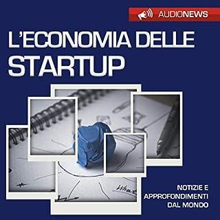 L'economia delle start-up                   Di:                                                                                                                                 Emilio Crippi                               Letto da:                                                                                                                                 Francesca Di Modugno                      Durata:  58 min     30 recensioni     Totali 3,3
