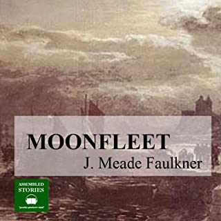 Moonfleet                   By:                                                                                                                                 J. Meade Falkner                               Narrated by:                                                                                                                                 Peter Joyce                      Length: 8 hrs and 31 mins     54 ratings     Overall 4.5