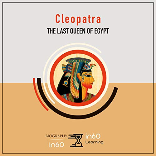Cleopatra: The Last Queen of Egypt audiobook cover art