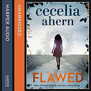 Flawed                   By:                                                                                                                                 Cecelia Ahern                               Narrated by:                                                                                                                                 Aysha Kala                      Length: 11 hrs and 26 mins     270 ratings     Overall 4.4