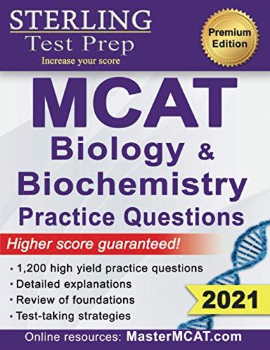 Sterling Test Prep MCAT Biology & Biochemistry Practice Questions: High...