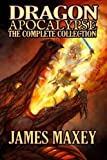 Dragon Apocalypse: The Complete Collection (Volume 5)
