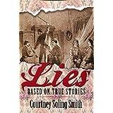 Lies: Based on True Stories