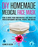 DIY Homemade Medical Face Mask: How to Make Your Own Medical Face Mask for...